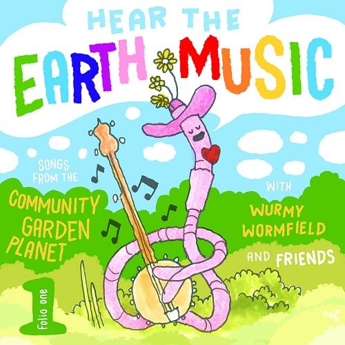 Wurmy Wormfield - Hear The Earth Music