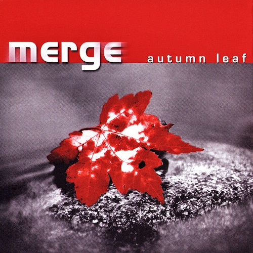 Merge - Autumn Leaf (Remastered 2019)