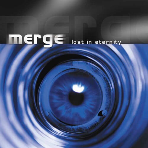 Merge - Lost In Eternity (Remastered 2019)